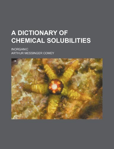 9781236238832: A dictionary of chemical solubilities; inorganic