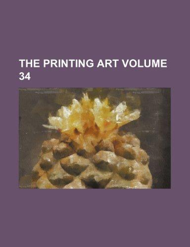 9781236240606: The Printing art Volume 34