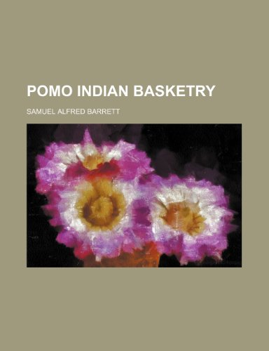 9781236240842: Pomo Indian basketry