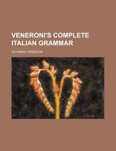 9781236242167: Veneroni's Complete Italian grammar