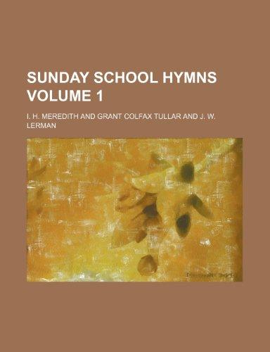 9781236244291: Sunday school hymns Volume 1