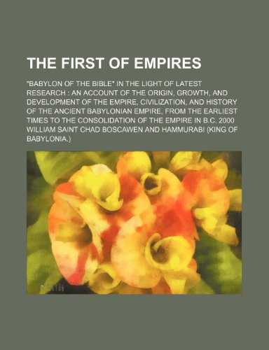 9781236246493: The first of empires;