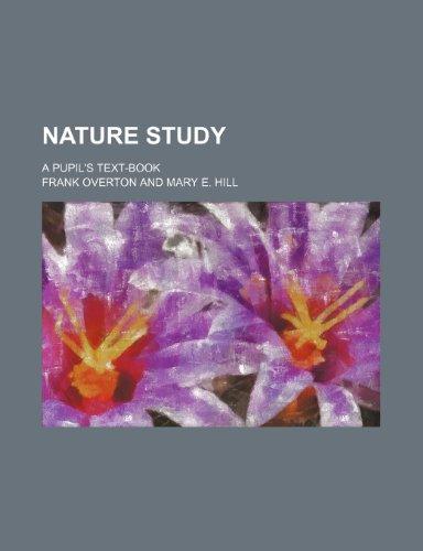 9781236248084: Nature study; a pupil's text-book