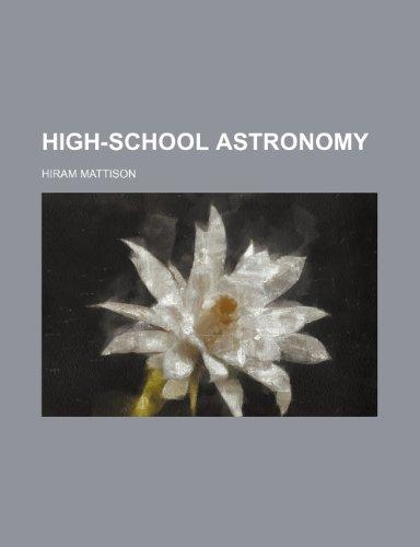 High-school astronomy: Hiram Mattison