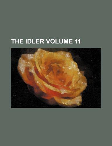 9781236259776: The Idler Volume 11