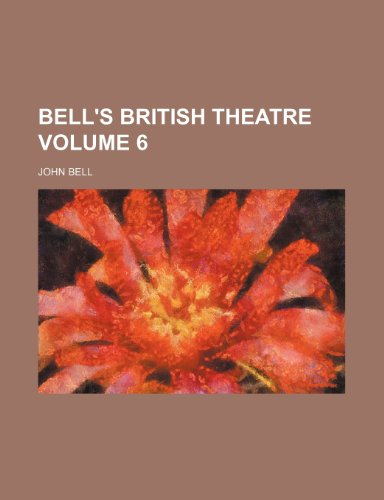 9781236265685: Bell's British theatre Volume 6