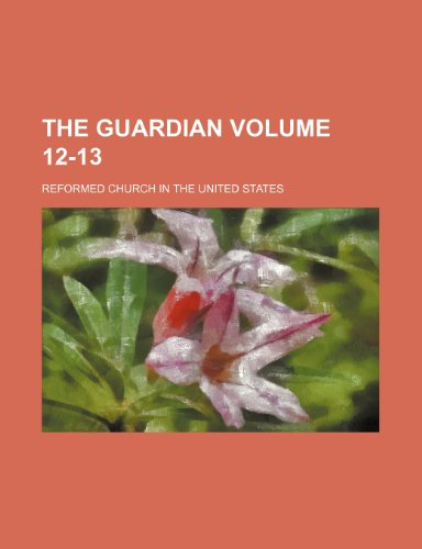 9781236273321: The Guardian Volume 12-13