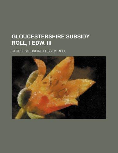 9781236274724: Gloucestershire subsidy roll, i Edw. iii