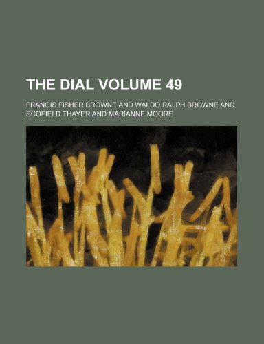 9781236279088: The dial Volume 49