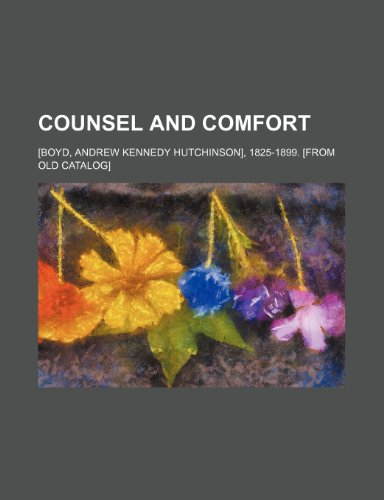 9781236291400: COUNSEL AND COMFORT
