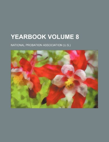 Yearbook Volume 8 (Paperback): National Probation Association
