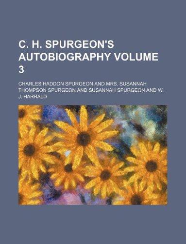 9781236299970: C. H. Spurgeon's autobiography Volume 3