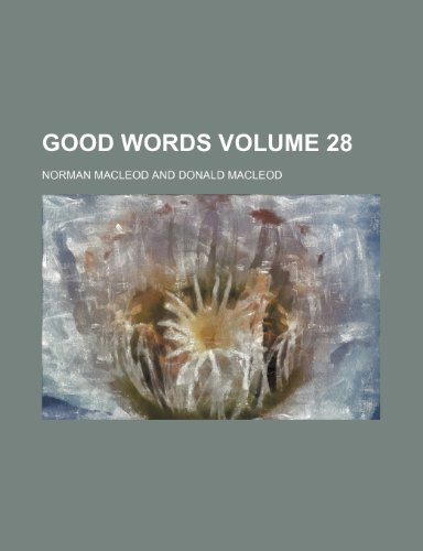 9781236302946: Good words Volume 28