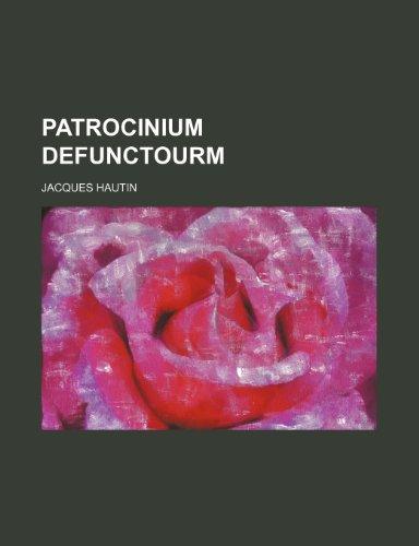 9781236313690: Patrocinium Defunctourm