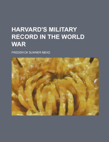 9781236314529: Harvard's military record in the world war