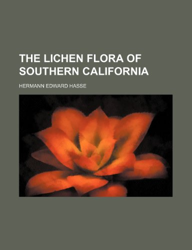 9781236317926: The lichen flora of southern California