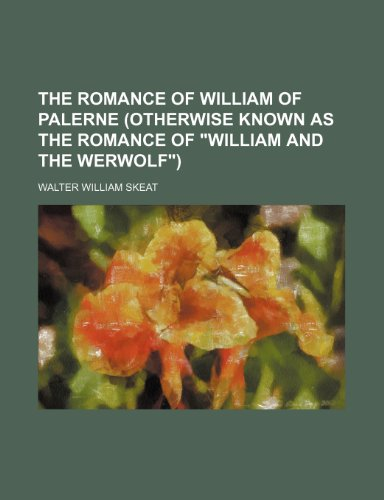 9781236326195: The Romance of William of Palerne (Otherwise Known as the Romance of William and the Werwolf)