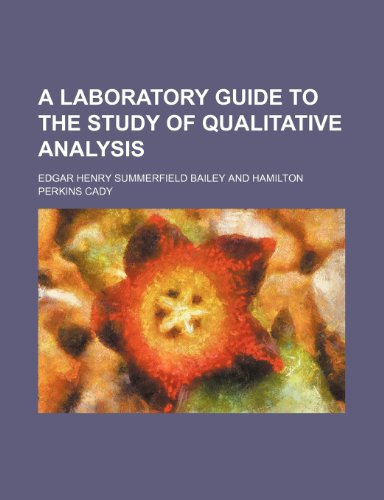 9781236326584: A laboratory guide to the study of qualitative analysis