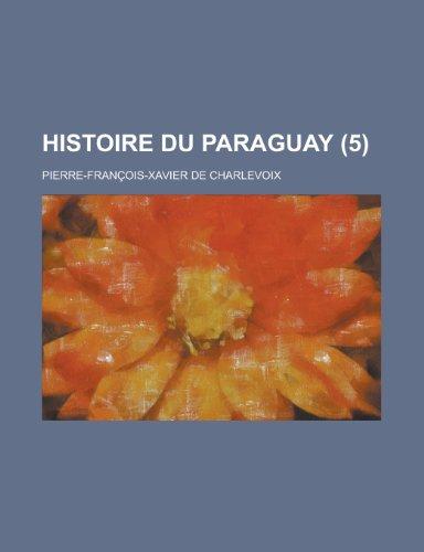 9781236327703: Histoire Du Paraguay (5 )