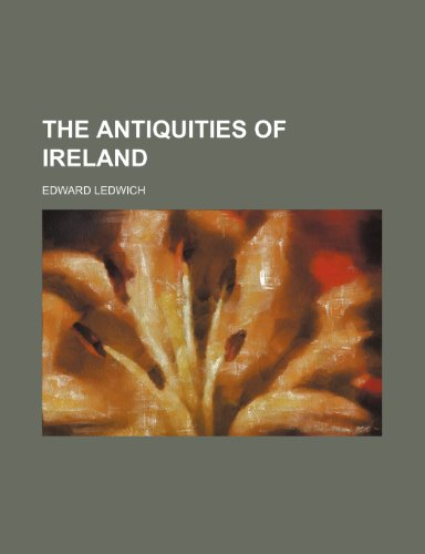 9781236331274: The antiquities of Ireland