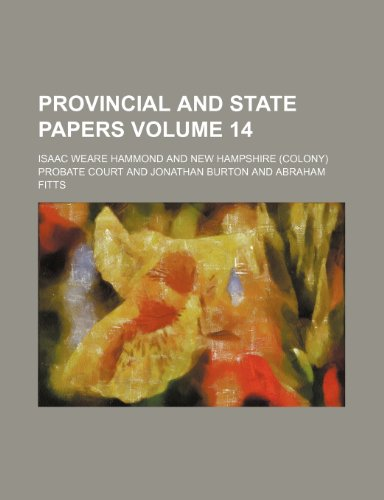9781236352903: Provincial and State Papers Volume 14