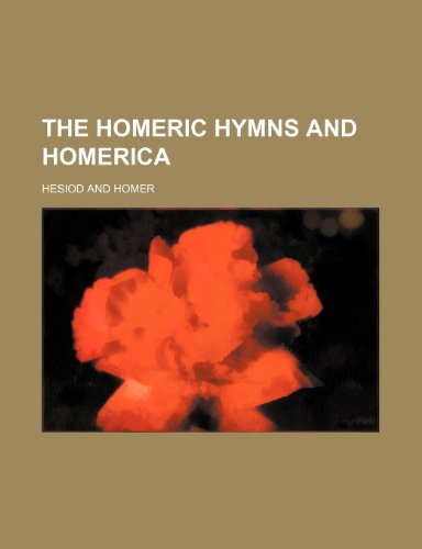9781236359407: The Homeric Hymns and Homerica