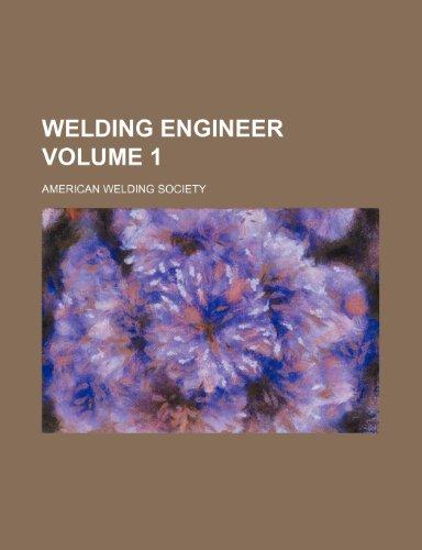 9781236377142: Welding Engineer Volume 1