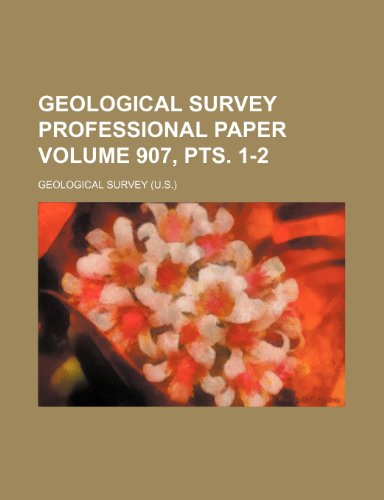 9781236380272: Geological Survey professional paper Volume 907, pts. 1-2