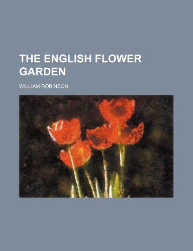 9781236384850: The English flower garden