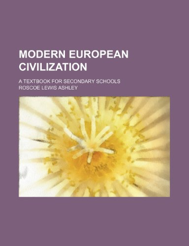9781236387943: Modern European civilization; a textbook for secondary schools