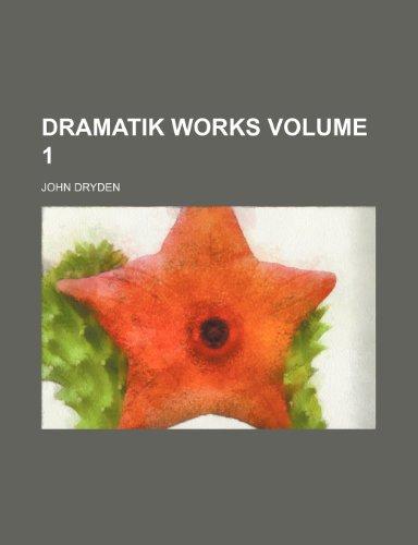 9781236393210: Dramatik works Volume 1