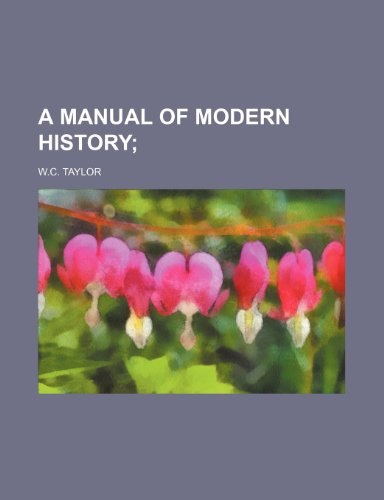 9781236409423: A MANUAL OF MODERN HISTORY
