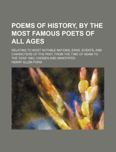 9781236410078: Poems of history, by the most famous poets of