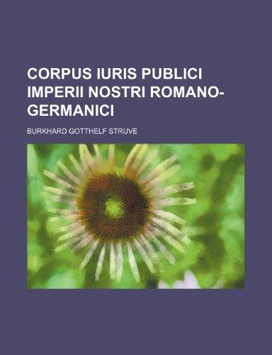 9781236412690: Corpus iuris publici Imperii nostri Romano-germanici