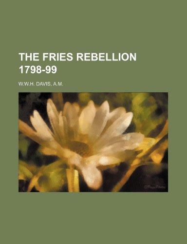 9781236414199: THE FRIES REBELLION 1798-99