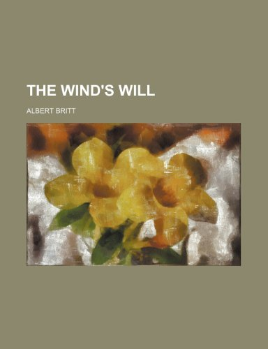 9781236418579: The wind's will
