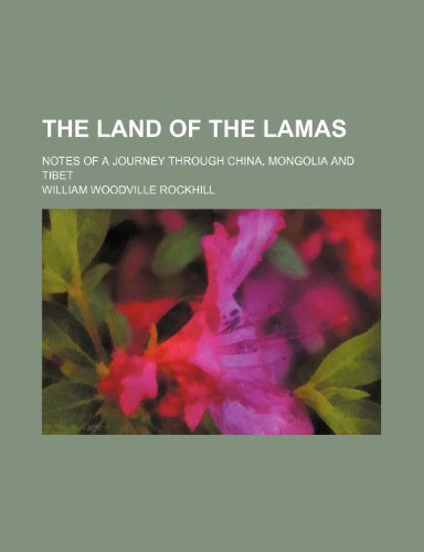 9781236428776: The land of the lamas; notes of a journey through China, Mongolia and Tibet