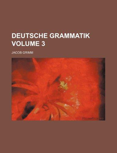 9781236436115: Deutsche Grammatik Volume 3