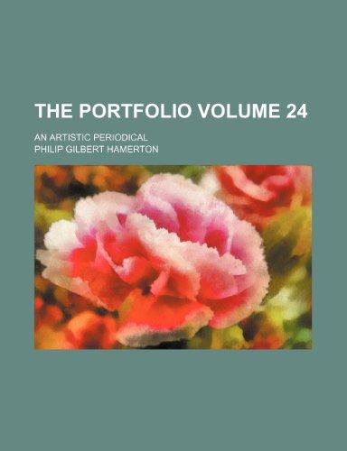 9781236457523: The Portfolio Volume 24; an artistic periodical