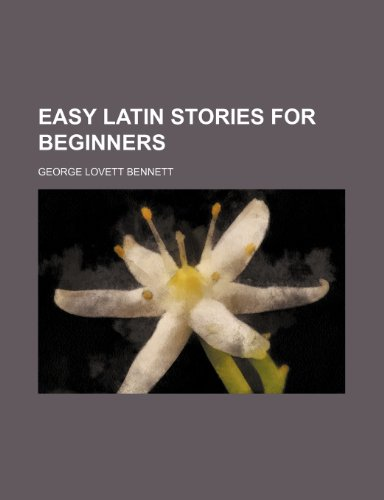 9781236470508: Easy Latin stories for beginners