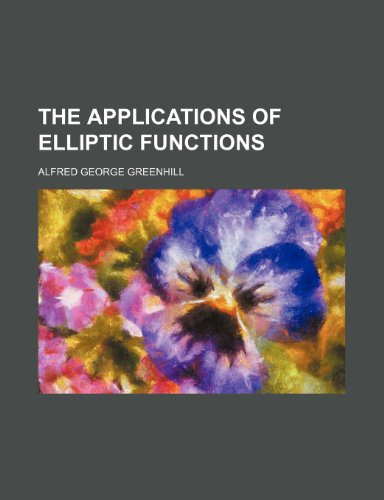 9781236470553: The Applications of Elliptic Functions