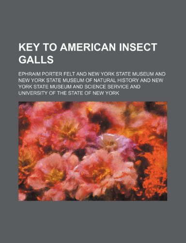 9781236471185: Key to American Insect Galls