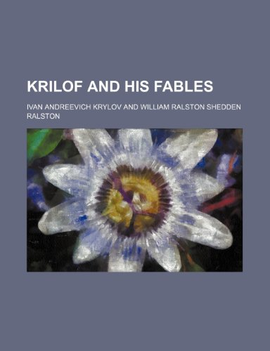 Krilof and His Fables (Paperback): Ivan Andreevich Krylov