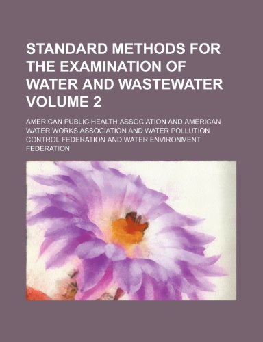 9781236479778: Standard methods for the examination of water and wastewater Volume 2
