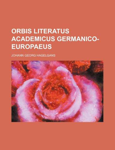 9781236480637: Orbis literatus academicus Germanico-Europaeus