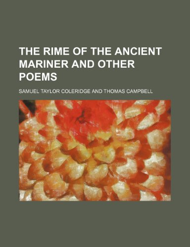 9781236481900: The rime of the ancient mariner and other poems