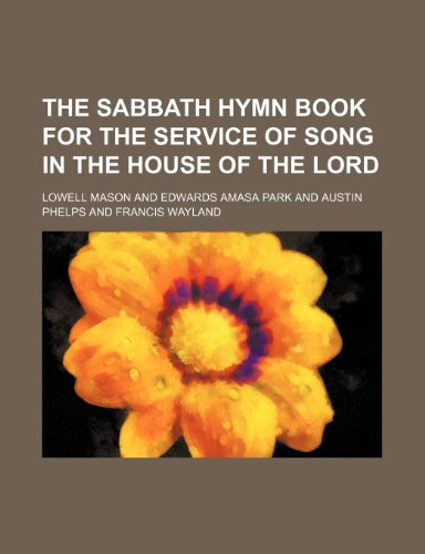 9781236482501: The Sabbath hymn book for the service of song in the House of the Lord