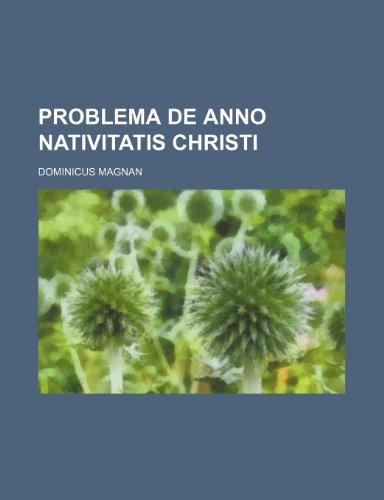 9781236492401: Problema de anno Nativitatis Christi