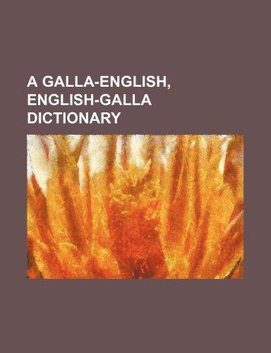 9781236494276: A Galla-English, English-Galla Dictionary