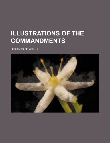 Illustrations of the commandments (9781236494993) by Newton, Richard